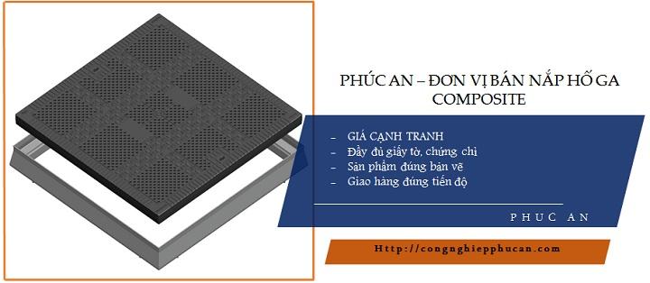Phúc An - Đơn vị sản xuất nắp hố ga Composite
